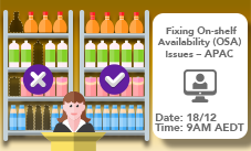Fixing On-shelf Availability (OSA) Issues – APAC